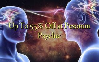 Hadi kwa 55% Toa kwenye Pesotum Psychic