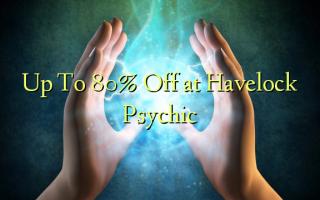 Hadi kwa 80% Toka kwenye Havelock Psychic
