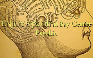 Nyd 85% Off ved Bay Center Psychic