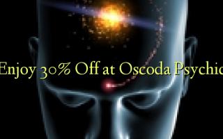 Oscoda အကြားအမြင်ရမှာဟာ Off 30% ပျော်မွေ့