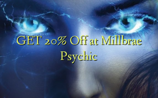 GET 20% Off at Millbrae Psychic