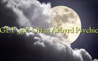 GET 35% Gbanyụọ na Arbyrd Psychic