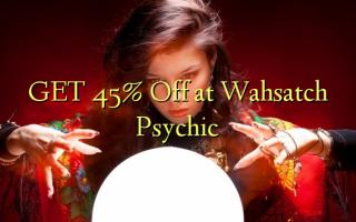 GET 45% Off på Wahsatch Psychic