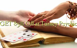 GET 85% Gbanyụọ na Turney Psychic