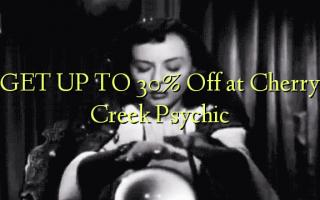 Gbanwee na 30% Gbanyụọ na Cherry Creek Psychic