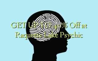 FÅ OP TIL 40% Off på Raquette Lake Psychic