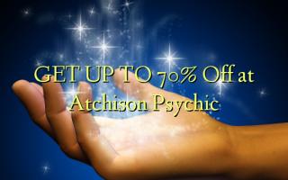 Gbanwee na 70% Gbanyụọ na Atchison Psychic