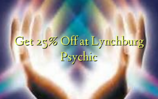 Ave 25% Off i le Lynchburg Psychic