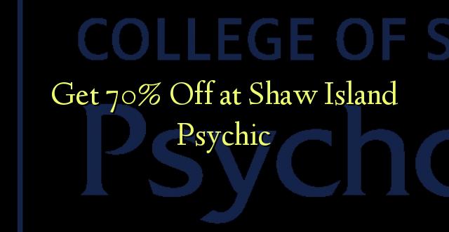 Ave 70% Off i le Shaw Island Psychic