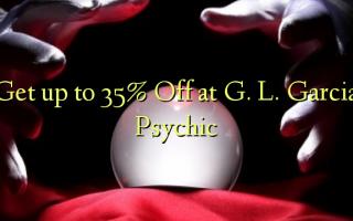 Pata hadi 35% Toka kwenye GL Garcia Psychic