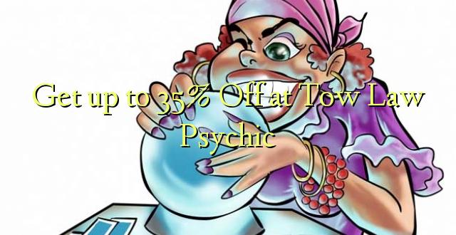 Tulai i le 35% Off i le Law Towy Psychic