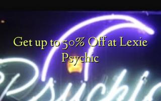 Tulai i le 50% Off i Lexie Psychic