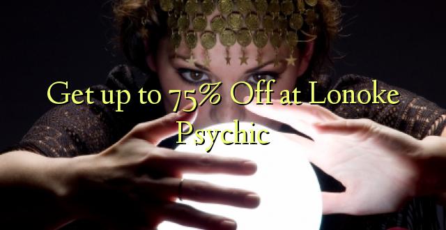 Piesaistiet 75% Off pie Lonoke Psychic