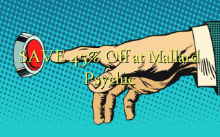 SAVE 45% Off at Mallard Psychic