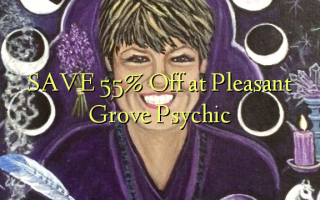 Gem 55% Off ved Pleasant Grove Psychic