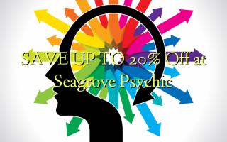SPAR OP TIL 20% Off ved Seagrove Psychic