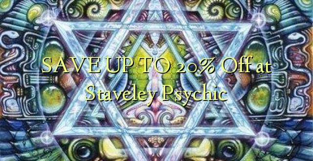 BESPAAR TOT 20% Uit bij Staveley Psychic