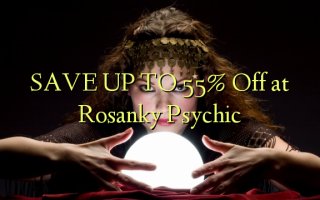 SPAR OP TIL 55% Off ved Rosanky Psychic