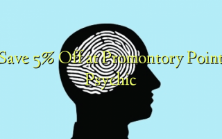 Gem 5% Off ved Promontory Point Psychic