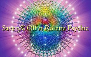 Gem 5% Off ved Rosetta Psychic