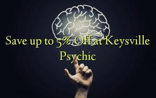 Spar op til 5% Off ved Keysville Psychic