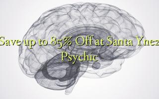 စန်တာ Ynez အကြားအမြင်ရမှာဟာ Off 85% အထိ Save