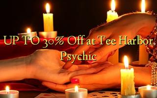 TOT 30% Uit bij Tee Harbor Psychic