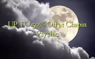 Gaa na 50% Gbanyụọ na Chapin Psychic