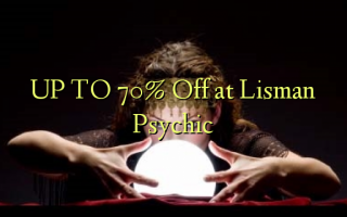 UP TO 70% Toka kwenye Lisman Psychic