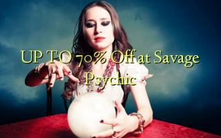 UPI I 70% Off i le Psychic Savage