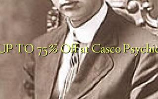 UP TO 75% Kutoka kwenye Casco Psychic