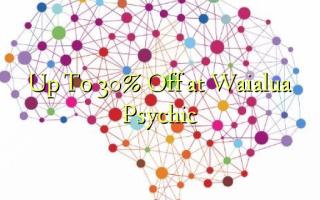 Op til 30% Off ved Waialua Psychic
