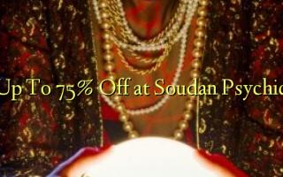 Ruo 75% Gbanyụọ na Sudan Psychic
