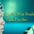 ENJOY 50% Off at Boulevard Park Psychic