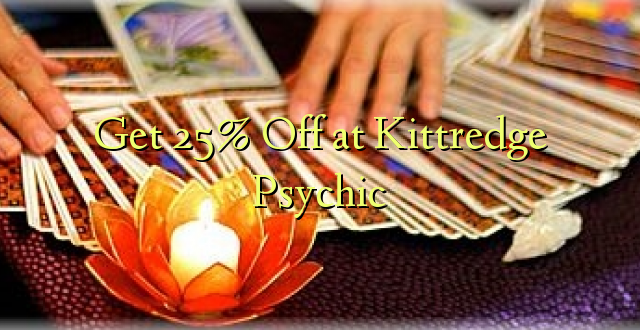 Get 25% Off at Kittredge Psychic
