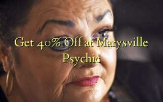 Get 40% Off at Marysville Psychic
