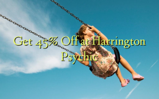 Ave 45% Off i le Harrington Psychic