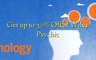 Get up to 30% Off at Wiley Psychic