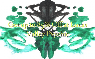 Lucas Valley Psychic እስከ 85% ቅናሽ ያግኙ