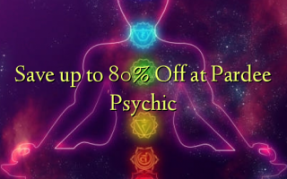 Պահպանեք մինչեւ 80% Off Pardee Psychic- ում