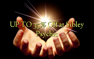UP TO 35% Off at Sibley Psychic