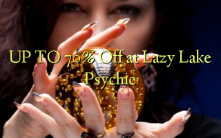 UP TO 70% Off at Lazy Lake Psychic
