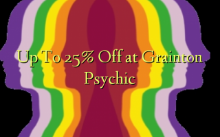 Up To 25% Off at Grainton Psychic