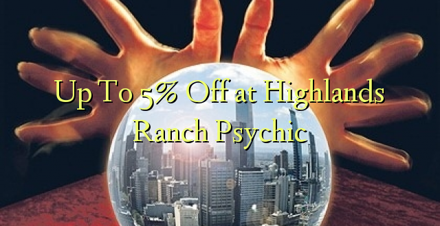 Hadi Kwa 5% Toka kwenye Mashariki ya Farch Psychic