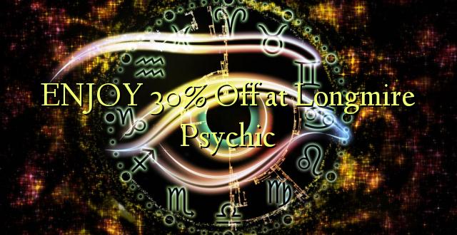 ENJOY 30% Off at Longmire Psychic