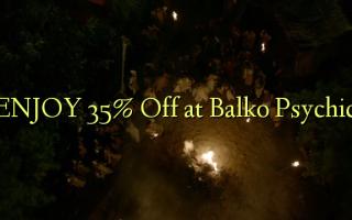 ENJOY 35% Off at Balko Psychic