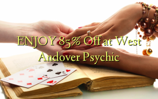 ENJOY 85% Off at West Andover Psychic