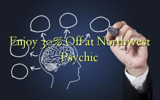 30% Off at Northwest Psychiatîk Enjoy