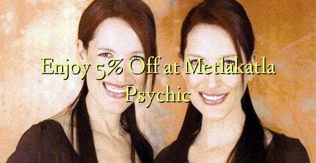 Enjoy 5% Off at Metlakatla Psychic