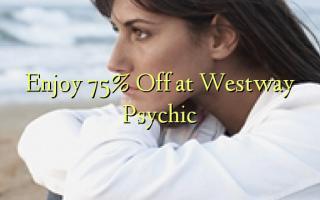 Enjoy 75% Off at Westway Psychic